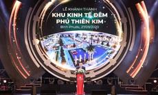 Khánh thành Khu kinh tế đêm Phú Thiên Kim