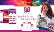 SeABank ra mắt ứng dụng ngân hàng số dành riêng cho phái đẹp - SeALady