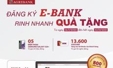 Rinh quà khi đăng ký E-bank của Agribank