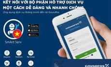 Grundfos ứng dụng công nghệ nâng cao dịch vụ chăm sóc khách hàng