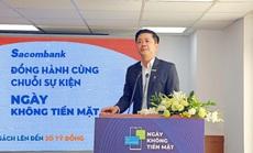 Sacombank đồng hành chuỗi sự kiện ngày không tiền mặt