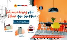 Gửi tiết kiệm tại Vietbank có thể trúng thưởng nhà trị giá 1,5 tỉ đồng
