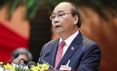 Thủ tướng Nguyễn Xuân Phúc: Đại hội XIII có trách nhiệm lịch sử to lớn