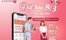 """""""Đặt hoa 8/3 – Nhân đôi ưu đãi"""" trên ứng dụng Agribank E - Mobile Banking"""