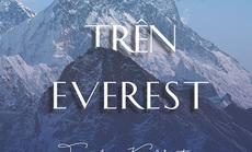 """Hành trình """"Cô đơn trên Everest"""" của Di Li"""