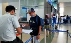 Hãng hàng không thay an ninh hàng không kiểm tra khai báo y tế của hành khách