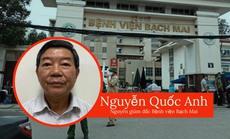 NÓI THẲNG: Tội ác đã xảy ra ở Bệnh viện Bạch Mai!
