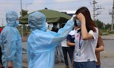 Có 2 ca dương tính SARS-CoV-2, hiệu trưởng và 210 giáo viên, học sinh phải cách ly tập trung