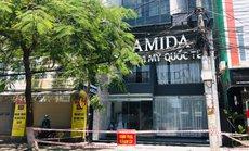 Đà Nẵng thêm chùm 6 ca nghi mắc Covid-19, 4 người là nhân viên Thẩm mỹ viện Amida