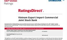 S&P Global Ratings giữ nguyên mức tín nhiệm đối tác dài hạn của Eximbank