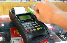 5 lý do khiến người dân ngại 'cà thẻ'