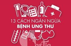 13 quy tắc vàng ngăn ngừa ung thư