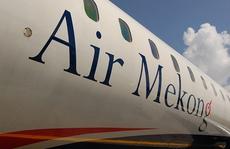 Hé lộ nguyên nhân Air Mekong 'gãy cánh'