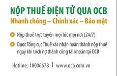 OCB miễn phí 100% phí thanh toán thuế điện tử