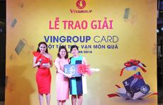 Vingroup Card trao thưởng hơn 7 tỉ đồng