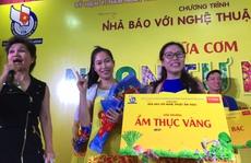 PV báo Người Lao Động đoạt giải Nhất cuộc thi Nhà báo làm bếp