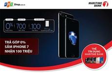 Sắm iPhone 7, nhận quà tặng với Maritime Bank