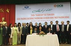 OCB và Cao đẳng Thương mại ký hợp tác toàn diện