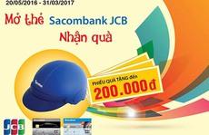 Nhiều ưu đãi khi mở thẻ Sacombank JCB