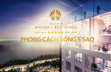 Cơ hội đầu tư chưa từng có với Sun Grand City Ancora Residence