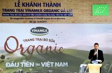 Vinamilk đánh dấu Việt Nam trên bản đồ organic Thế giới