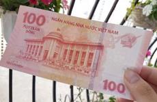 Tiền giấy 100 đồng lưu niệm lên giá gấp đôi sau một năm ra mắt