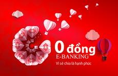 Thêm nhiều ưu đãi từ dịch vụ E-Banking miễn phí
