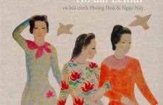Tư liệu mới về áo dài Việt Nam và Tự lực Văn đoàn