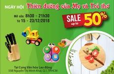 Tiết kiệm đến 50% trong tuần lễ mua sắm đồ dùng nhà bếp, đồ chơi trẻ em
