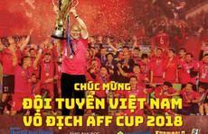 Cùng Báo Người Lao Động chúc mừng tuyển Việt Nam vô địch AFF CUP 2018