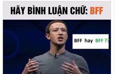 Sợ lộ thông tin cá nhân, dân mạng dính trò lừa comment 'BFF' Facebook
