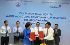 Đà Nẵng đưa vào sử dụng Cổng thanh toán trực tuyến