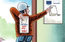 EVN: Tiết kiệm điện, hạn chế tình trạng hoá đơn tăng đột biến