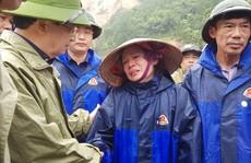 28 người chết và mất tích do mưa lũ: Phó Thủ tướng đến hiện trường chỉ đạo