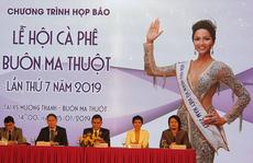 Hoa hậu H'Hen Niê làm đại sứ truyền thông của Lễ hội Cà phê Buôn Ma Thuột