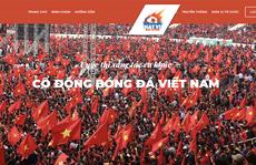 Cuộc thi sáng tác 'Bài hát cổ động bóng đá Việt Nam': Tăng tốc về đích