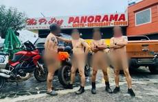 Xác minh thông tin nhóm người đàn ông khỏa thân đi xe máy, 'làm lố' ở danh thắng Mã Pí Lèng