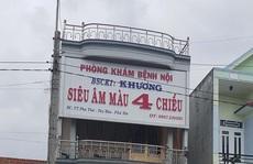 Phú Yên: Đình chỉ phòng khám tư tiêm thuốc trước khi bé 10 tuổi tử vong