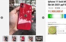 Giá iPhone 11 khóa mạng lao dốc vẫn bán ế