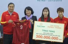 Bóng đá nữ Việt Nam được tài trợ 100 tỉ đồng với giấc mơ World Cup
