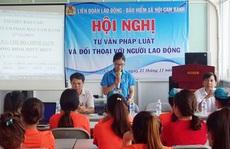 Khánh Hòa: Giúp công nhân nắm rõ chính sách, pháp luật