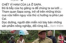 Điều tra làm rõ thông tin 'Chết vì ham của lạ ở Sapa'