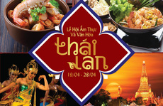 Lễ hội Ẩm thực và Văn hóa Thái Lan tại Windsor Plaza