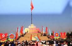 Long trọng tổ chức Lễ thượng cờ 'Thống nhất non sông'
