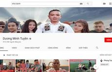 Đến lượt kênh YouTube của 'thánh chửi' Dương Minh Tuyền bị khóa