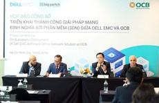 OCB tiên phong triển khai thành công giải pháp SDN