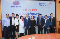 Lễ ký kết thỏa thuận hợp tác giữa bệnh viện Gia An 115 và bệnh viện K