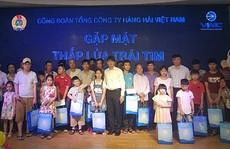 Công đoàn Hàng hải Việt Nam gặp mặt 'Thắp lửa trái tim'