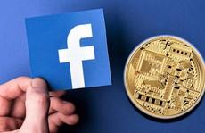 "Facebook lo dự án tiền ảo Libra ""phá sản"""