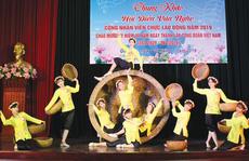 HÀ NỘI: Hội diễn văn nghệ mừng ngày thành lập Công đoàn Việt Nam